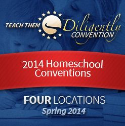 Teach Them Diligently Homeschool Convention 2014