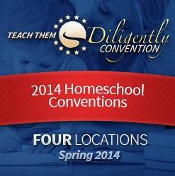 Teach Them Diligently Homeschool Convention 2014