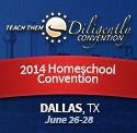 Teach Them Diligently Homeschool Convention 2014 Dallas