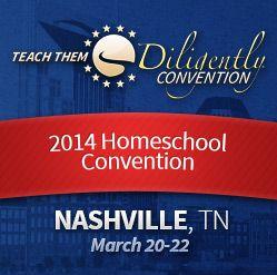 Teach Them Diligently Homeschool Convention 2014 Nashville